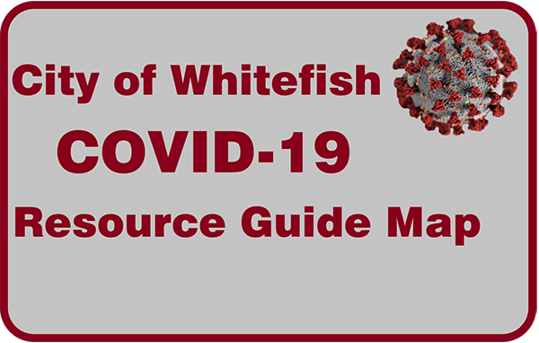 City of Whitefish COVID-19 Resource Guide Map
